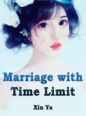 Marriage with Time Limit (eBook, ePUB)