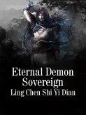 Eternal Demon Sovereign (eBook, ePUB)