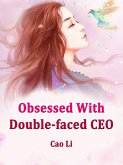 Obsessed With Double-faced CEO (eBook, ePUB)