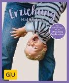 GU Aktion Ratgeber Junge Familien - Erziehung mal anders