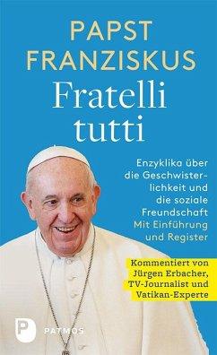 Fratelli tutti - Papst Franziskus