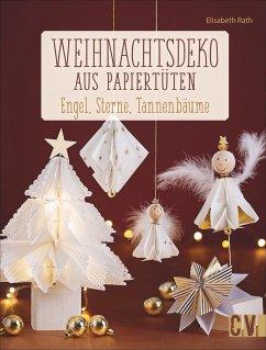 Weihnachtsdeko aus Papiertüten (Mängelexemplar) - Rath, Elisabeth