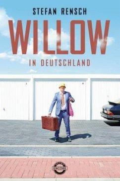 Willow in Deutschland (Mängelexemplar) - Rensch, Stefan