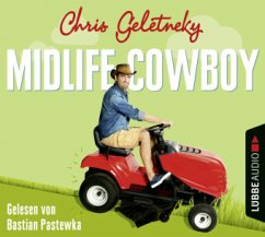 Midlife-Cowboy, 6 Audio-CDs (Mängelexemplar) - Geletneky, Chris