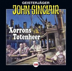 Xorrons Totenheer / Geisterjäger John Sinclair Bd.106 (1 Audio-CD) (Mängelexemplar) - Dark, Jason