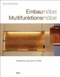 Einbaumöbel Multifunktionsmöbel (Mängelexemplar) - Kottjé, Johannes