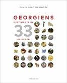 Georgiens Geschichte in 33 Objekten (Mängelexemplar)