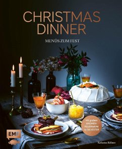 Christmas Dinner - Menüs zum Fest - Mit großem Aromenfeuerwerk zu Silvester (Mängelexemplar) - Küllmer, Katharina