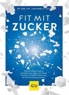 Fit mit Zucker (Mängelexemplar) - Coy, Johannes