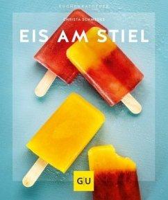 Eis am Stiel (Mängelexemplar) - Schmedes, Christa