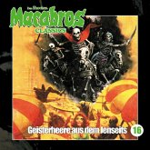 Macabros - Classics, Folge 16: Geisterheere aus dem Jenseits (MP3-Download)