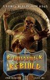 Rebuild (Banhammer Chronicles, #1) (eBook, ePUB)