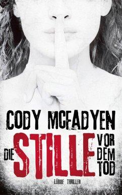 Die Stille vor dem Tod (Mängelexemplar) - Mcfadyen, Cody