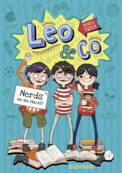 Leo & Co. - Nerds an die Macht! (Mängelexemplar) - Frisa, María