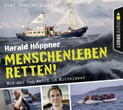 Menschenleben retten!, 4 Audio-CDs (Mängelexemplar) - Höppner, Harald
