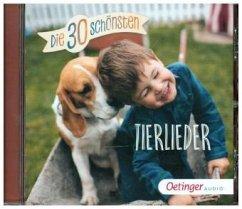 Die 30 schönsten Tierlieder, 1 Audio-CD (Mängelexemplar)