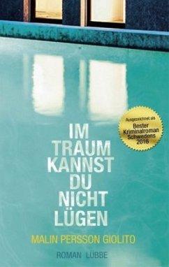 Im Traum kannst du nicht lügen (Mängelexemplar) - Persson Giolito, Malin