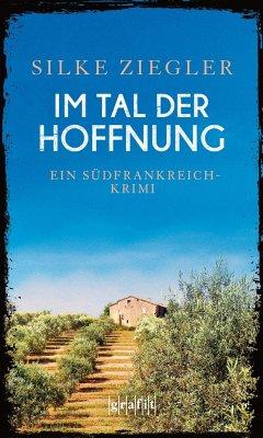 Im Tal der Hoffnung (Mängelexemplar) - Ziegler, Silke