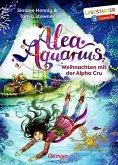 Weihnachten mit der Alpha Cru / Alea Aquarius Erstleser Bd.3 (Mängelexemplar)