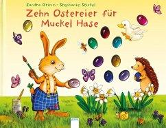 Zehn Ostereier für Muckel Hase (Mängelexemplar) - Grimm, Sandra
