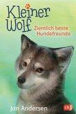 Ziemlich beste Hundefreunde / Kleiner Wolf Bd.2 (Mängelexemplar)