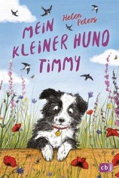Mein kleiner Hund Timmy / Die-kleine-Tier-Reihe Bd.2 (Mängelexemplar) - Peters, Helen