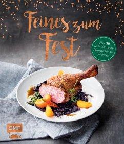 Feines zum Fest - Über 50 weihnachtliche Rezepte für die Feiertage (Mängelexemplar)