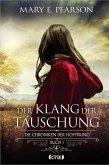 Der Klang der Täuschung / Die Chroniken der Hoffnung Bd.1 (Mängelexemplar)