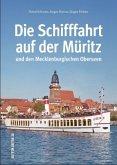 Die Schifffahrt auf der Müritz und den Mecklenburgischen Oberseen (Mängelexemplar)
