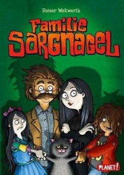 Familie Sargnagel (Mängelexemplar) - Wekwerth, Rainer