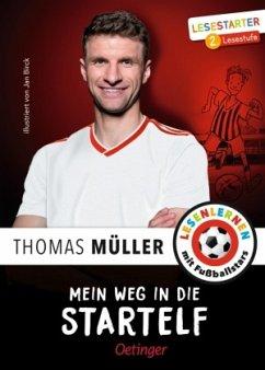 Mein Weg in die Startelf (Mängelexemplar) - Wolff, Julien;Müller, Thomas