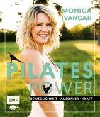 Pilates Power - Beweglichkeit, Ausdauer, Kraft (Mängelexemplar)