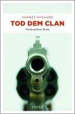 Tod dem Clan (Mängelexemplar)