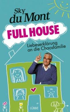 Full House (Mängelexemplar) - Du Mont, Sky