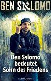 Ben Salomo bedeutet Sohn des Friedens (Mängelexemplar)