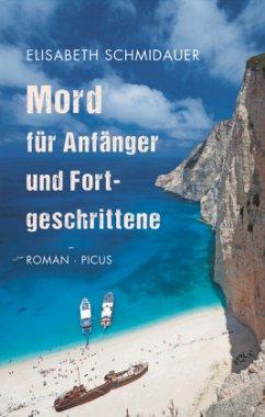 Mord für Anfänger und Fortgeschrittene (Mängelexemplar) - Schmidauer, Elisabeth