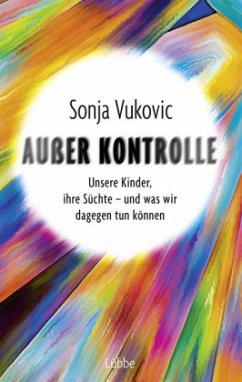 Außer Kontrolle (Mängelexemplar) - Vukovic, Sonja