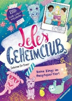 Keine Kings im Hauptquartier! / Leles Geheimclub Bd.1 (Mängelexemplar) - Gröner, Sabina