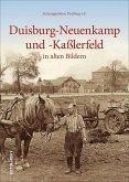 Duisburg-Neuenkamp und -Kaßlerfeld (Mängelexemplar)