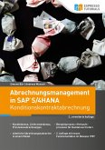 Abrechnungsmanagement in SAP S/4HANA - Konditionskontraktabrechnung