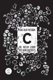 C -Die vielen Leben des Kohlenstoffs (eBook, ePUB)