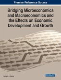 Bridging Microeconomics and Macroeconomics and the Effects on Economic Development and Growth