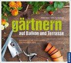 Gärtnern auf Balkon und Terrasse (Mängelexemplar)