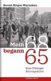 Mein 68 begann 65 (Mängelexemplar)