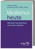 Idealismus heute (Mängelexemplar)