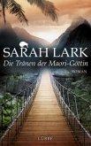 Die Tränen der Maori-Göttin / Kauri Trilogie Bd.3 (Mängelexemplar)