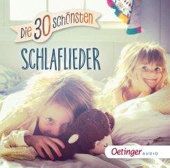 Die 30 schönsten Schlaflieder, 1 Audio-CD (Mängelexemplar)