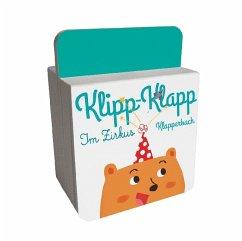Klipp-Klapp-Klapperbuch - Im Zirkus, m. Soundeffekten (Mängelexemplar)