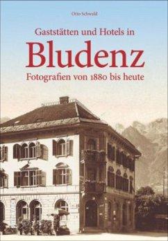 Gaststätten und Hotels in Bludenz (Mängelexemplar) - Schwald, Otto