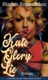 Kate Glory Lie (Mängelexemplar)